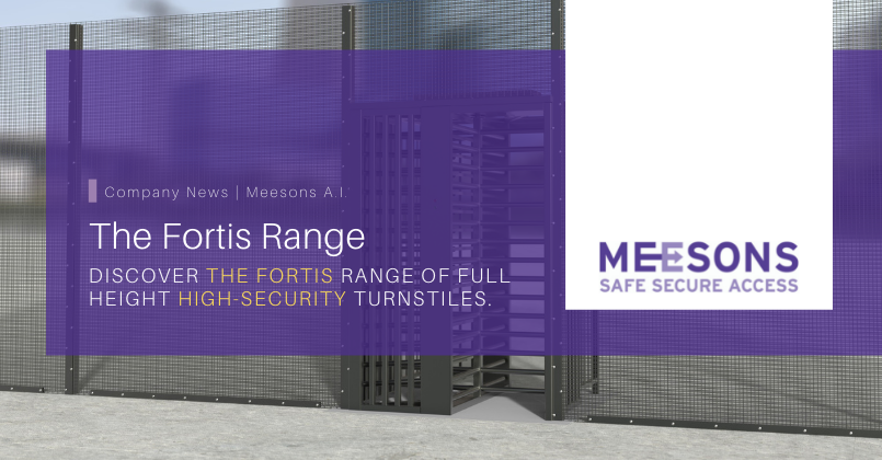 The Fortis Range of Full-Height Security Turnstiles by Meesons